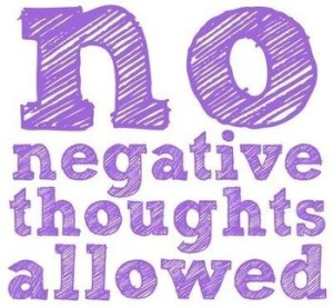 no-negative_thoughts-allowed